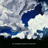 Play & Download Let You Down by The Kingsbury Manx | Napster