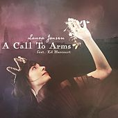 Play & Download A Call to Arms (feat. Ed Harcourt) by Laura Jansen | Napster
