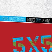 Play & Download Five by Five by The Hooters | Napster