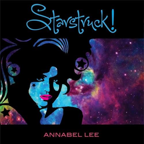 Starstruck! by Annabel Lee