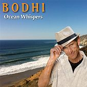 Play & Download Ocean Whispers by Bodhi | Napster