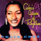 Play & Download Cuba's Queen Of Rhythm by Celia Cruz | Napster