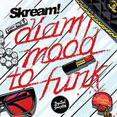 Play & Download Diam / Mood to Funk by Skream | Napster