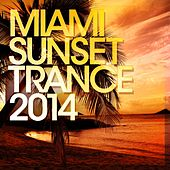 Play & Download Miami Sunset Trance 2014 - EP by Various Artists | Napster