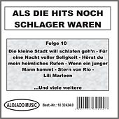 Play & Download Als die Hits noch Schlager waren Folge 10 by Various Artists | Napster