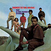 Dance To The Music von Sly & the Family Stone