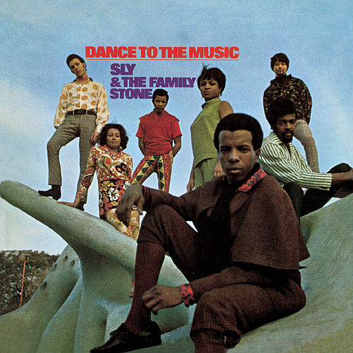 Play & Download Dance To The Music by Sly & the Family Stone | Napster
