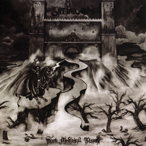 Dark Medieval Times by Satyricon