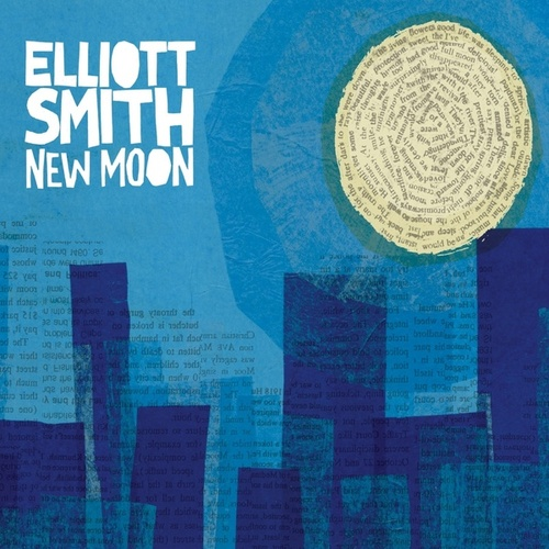 New Moon by Elliott Smith