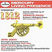 Tchaikovsky: 1812 Festival Overture, Op.49; Capriccio Italien / Beethoven: Wellington's Victory by Various Artists