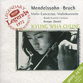 Play & Download Mendelssohn: Violin Concerto / Bruch: Violin Concerto / Scottish Fantasy by Kyung Wha Chung | Napster