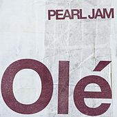 Play & Download Ole´ by Pearl Jam | Napster