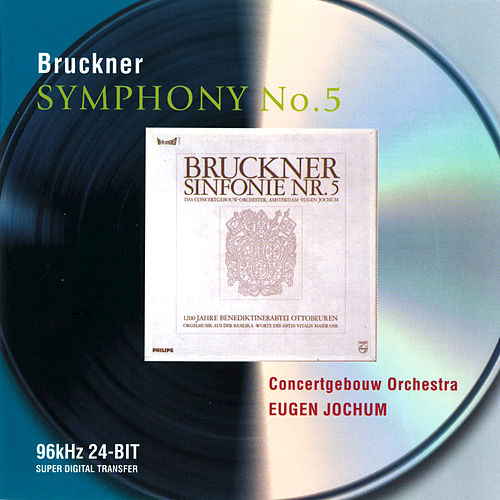Play & Download Bruckner: Symphony No.5 by Royal Concertgebouw Orchestra | Napster