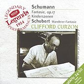 Play & Download Schubert: Wanderer-Fantaisie / Schumann: Fantasie in C; Kinderszenen by Sir Clifford Curzon | Napster