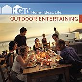 Play & Download HGTV: Outdoor Entertaining by Various Artists | Napster