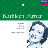 Play & Download Kathleen Ferrier Vol. 9 - Schubert / Brahms / Schumann by Kathleen Ferrier | Napster