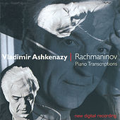 Play & Download Rachmaninov: Transcriptions by Vladimir Ashkenazy | Napster