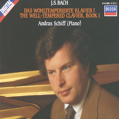 Play & Download Bach, J.S.: Das Wohltemperierte Klavier I by András Schiff | Napster