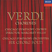 Play & Download Verdi: Opera Choruses by Chicago Symphony Chorus | Napster