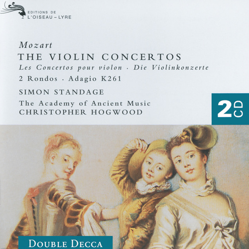 Play & Download Mozart: The Violin Concertos by Simon Standage | Napster