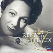 Play & Download The Great Renata Tebaldi by Various Artists | Napster