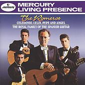 Play & Download The Romeros - Celedonio, Celin, Pepe and Angel -The Royal Family of the Spanish Guitar by Various Artists | Napster