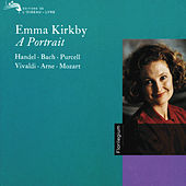 Play & Download Emma Kirkby - A Portrait by Emma Kirkby | Napster