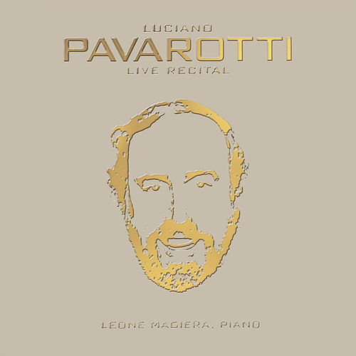 Play & Download Luciano Pavarotti - Live Recital (40th Anniversary) by Luciano Pavarotti | Napster