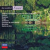 Play & Download The World of Fauré by Various Artists | Napster
