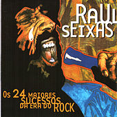 Play & Download Os 24 Maiores Sucessos da Era Do Rock by Raul Seixas | Napster