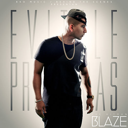 Play & Download Evitale Problemas - Single by Blaze | Napster