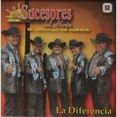 Play & Download La Diferencia by Los Sucesores Del Norte   Napster
