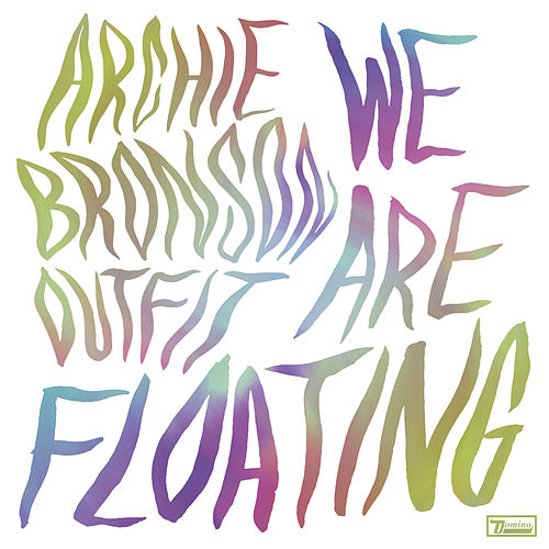 We Are Floating by Archie Bronson Outfit