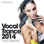 Play & Download Vocal Trance 2014 - The Collection - EP by Various Artists | Napster