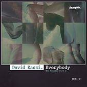 Play & Download Everybody (Remixes Part 2) by David Kassi | Napster