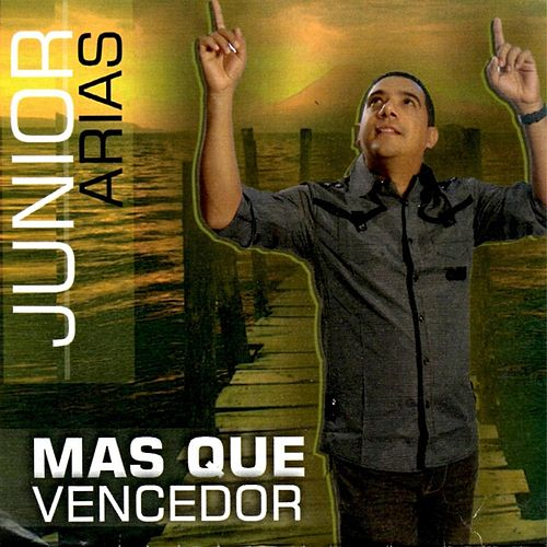Play & Download Mas Que Vencedor by Junior Arias | Napster