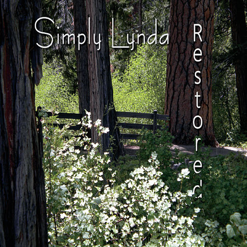 Play & Download Restored by Simply Lynda | Napster