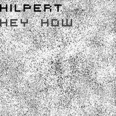 Hey How von Hilpert