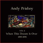 Play & Download Volume 2, 1993-1995 by Andy Prieboy   Napster