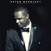 Play & Download Greatest Hits by Brian McKnight | Napster