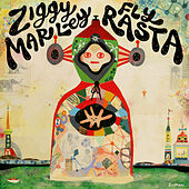 Play & Download Fly Rasta by Ziggy Marley | Napster