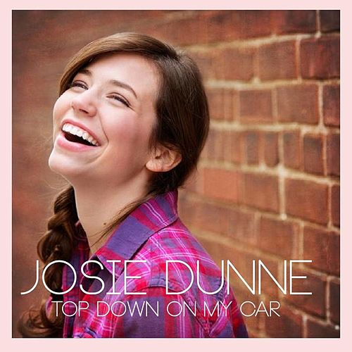 Top Down On My Car by Josie Dunne