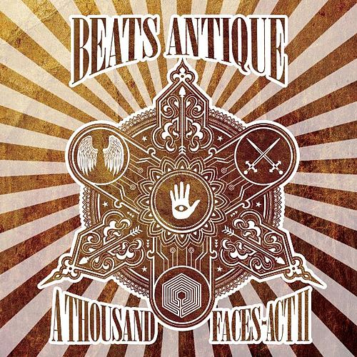A Thousand Faces - Act II by Beats Antique