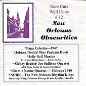 Play & Download Rare Cuts - Well Done 12 - New Orleans Rarities by Various Artists | Napster
