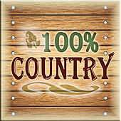 Play & Download 100% Country by Various Artists | Napster