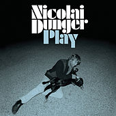 Play & Download Play by Nicolai Dunger | Napster