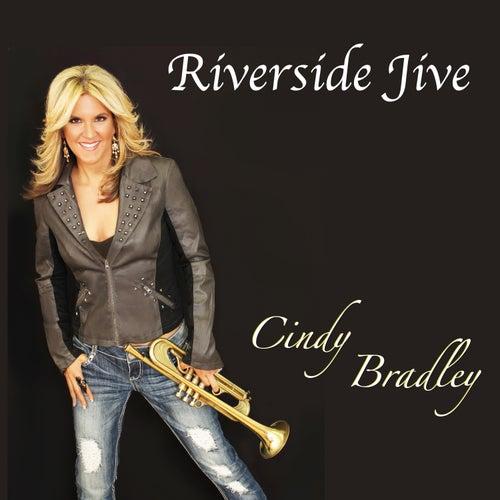 Play & Download Riverside Jive by Cindy Bradley | Napster