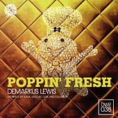 Play & Download Poppin Fresh by Demarkus Lewis | Napster