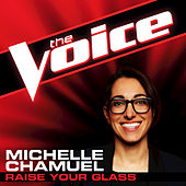 Raise Your Glass by Michelle Chamuel
