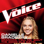 Play & Download Grandpa (Tell Me 'Bout The Good Old Days) by Danielle Bradbery | Napster
